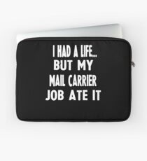 Funny Gifts For Mail Carriers  Laptop Sleeve
