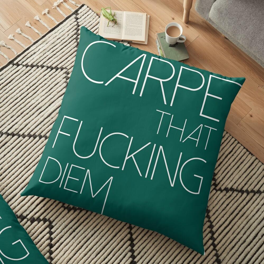 Carpe That Fu#*ing Diem Floor Pillow