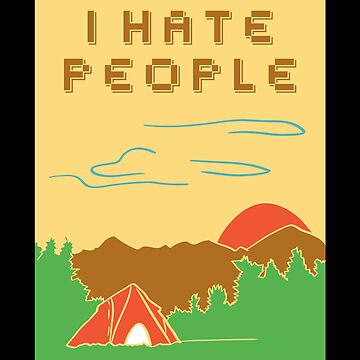 I hate people by schnibschnab