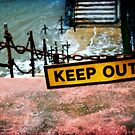 Keep Out by shutterjunkie