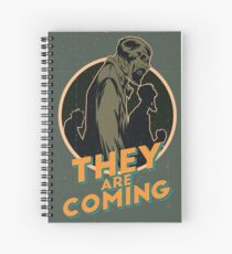They are coming! Spiral Notebook