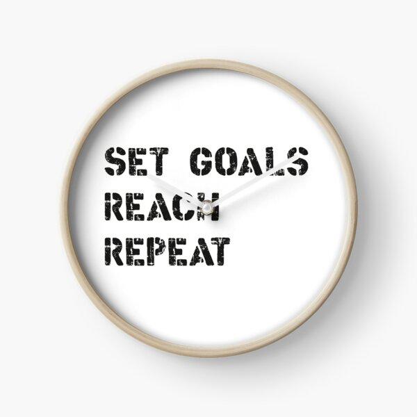 Set Goals Reach Repeat 2 Clock
