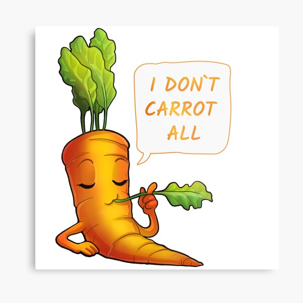 Karotte ist es egal Metallbild