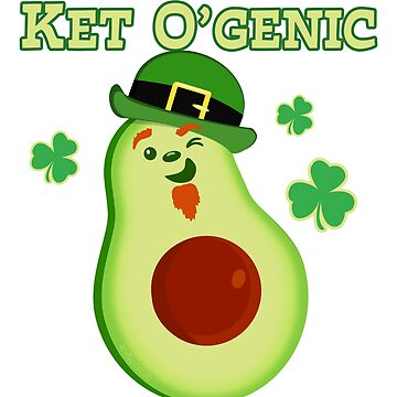 St Patrick's Day Avocado Keto Diet Pun For Vegans by brodyquixote