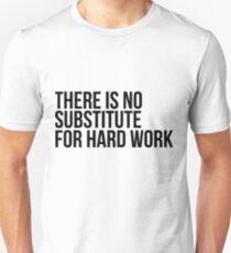 Es gibt keinen Ersatz für harte Arbeit Slim Fit T-Shirt