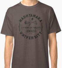 Madhyamaka University - La voie du milieu T-shirt classique