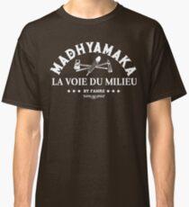 MADHYAMAKA UNIVERSITY - La voie du milieu v2-w T-shirt classique