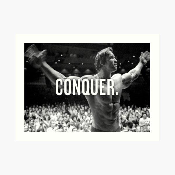 """Arnold Schwarzenegger """"Conquer"""" Motivational Fitness Art Print"""