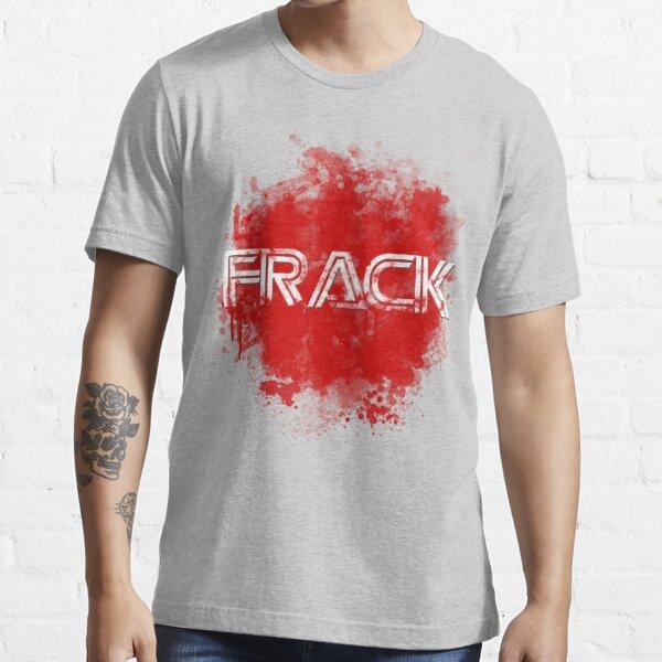 Frack no. 2 Essential T-Shirt