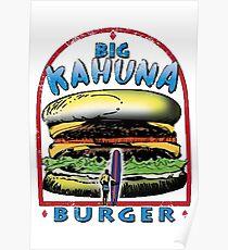 Classic Big Kahuna Burger Poster