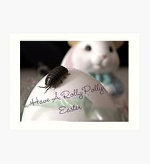 Have A Rolly Polly Easter Art Print