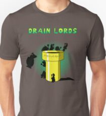 Lords Of The Drain  Unisex T-Shirt
