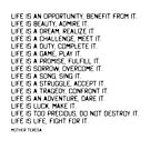 Life Is by Mother Teresa #minimalism #inspirational by andreaanderegg