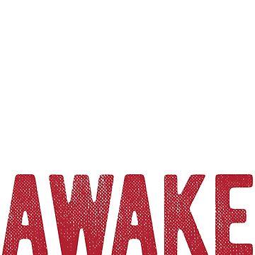 i am awake by TrendJunky