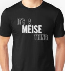 It's A Meise Thing Unisex T-Shirt
