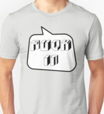 F... IT, Bubble-Tees.com Unisex T-Shirt