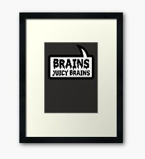 BRAINS JUICY BRAINS by Bubble-Tees.com Framed Print