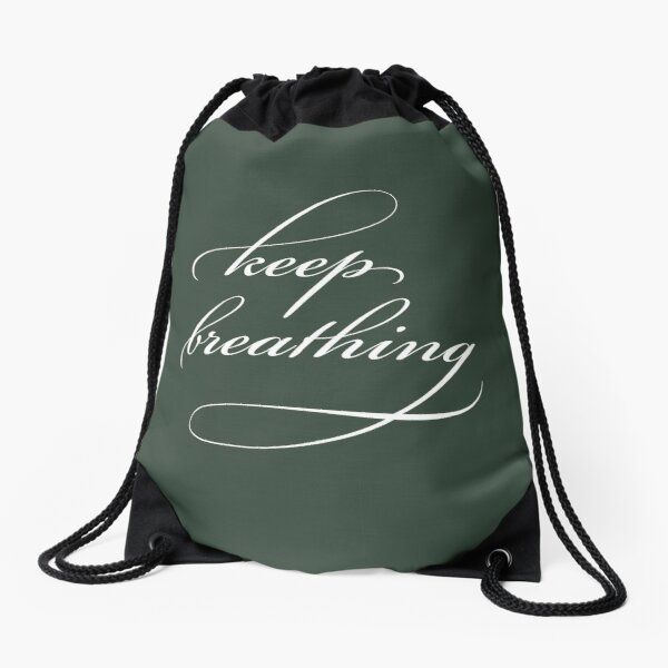 Keep Breathing Drawstring Bag