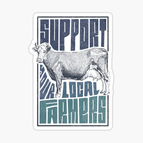 Apoya a tu granjero local Pegatina