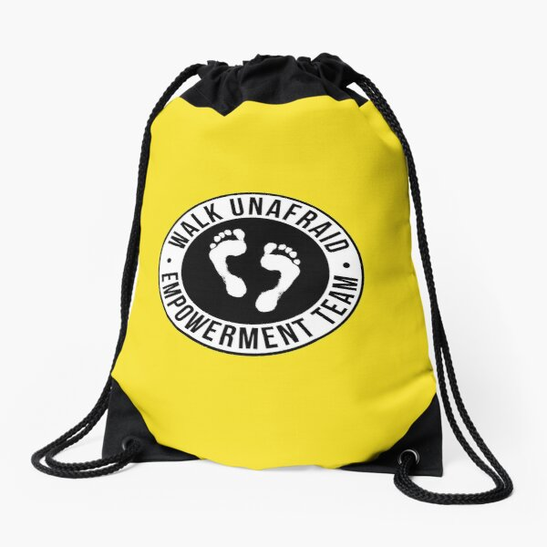 WALK UNAFRAID EMPOWERMENT TEAM Drawstring Bag