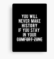 Inspirierend - Raus aus Ihrem Comfort Zone-Angebot Leinwanddruck