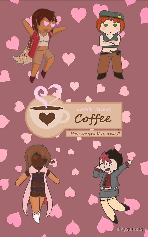 Lovely Sweet Coffee: Chibis by inkysweets