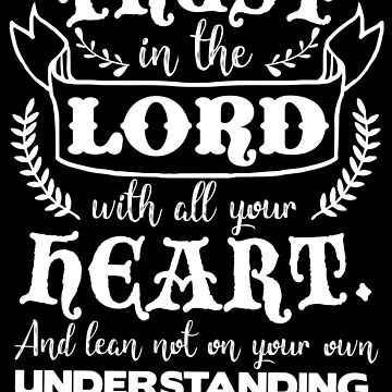 Proverbs 3:5 by plushism