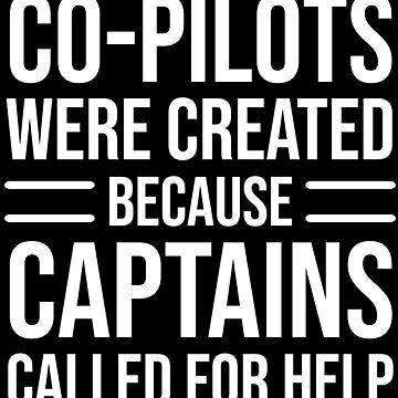 Funny Co-pilots Captains Joke Pilot T-shirt by zcecmza
