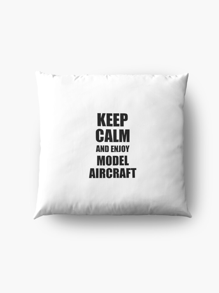 Alternative Ansicht von Keep Calm an Enjoy Model Aircraft Lover Funny Gift Idea for Hobbies Occupation Present Bodenkissen