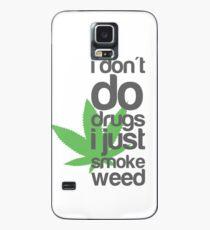 Ich mache keine Drogen, ich rauche nur Gras Hülle & Klebefolie für Samsung Galaxy