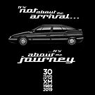 Citroen XM 30th anniversary  - It's not about the arrival, it's about the journey. by RJWautographics