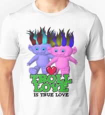 Troll Love is True Love Unisex T-Shirt