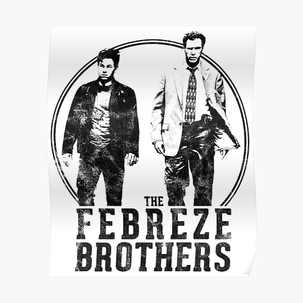 The Febreze Brothers - The Other Guys inspired design Poster