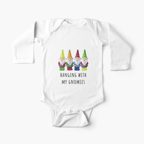 Hanging with my gnomies, funny gnomes, good vibes, gift, present, ideas Long Sleeve Baby One-Piece