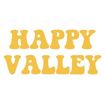 Happy Valley Yellow by amariei