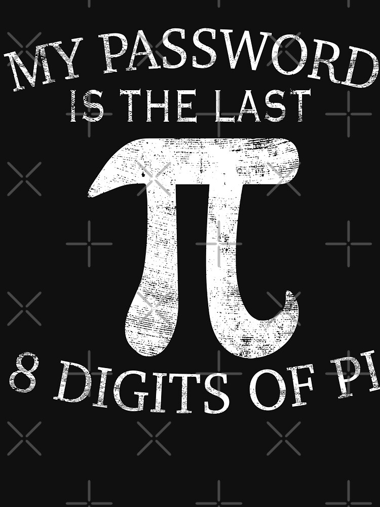 Password Is The Last 8 Digits Of Pi - Pi Day Math Geek by EcoKeeps