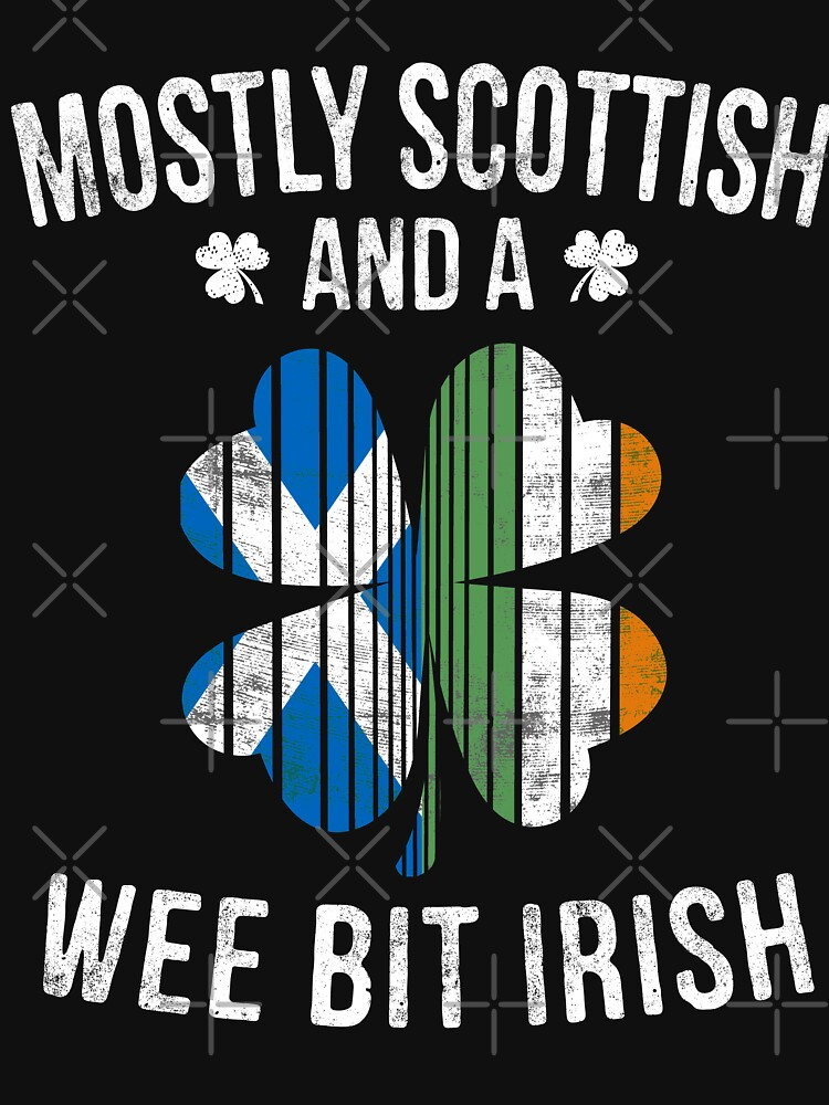 Scottish Wee Bit Irish - Scotland Patrick Day Gifts by EcoKeeps