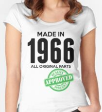 Made In 1966 All Original Parts - Quality Control Approved Women's Fitted Scoop T-Shirt