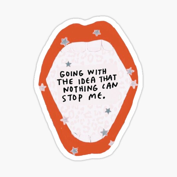 nothing can stop me phone case and sticker Sticker