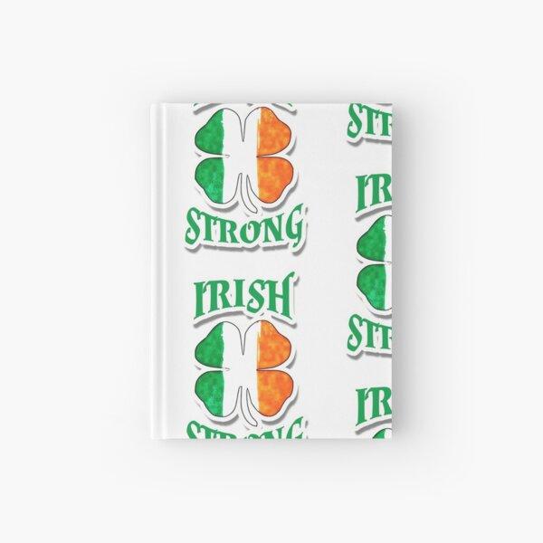 Irish Strong | St. Patrick's Day Hardcover Journal
