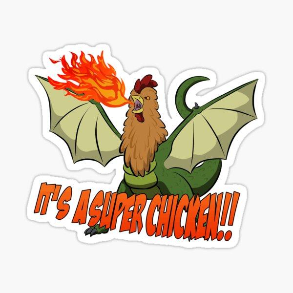 It's a super chicken Sticker