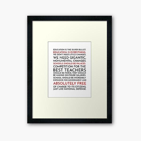 Sam Seaborn Education Speech - The West Wing Framed Art Print