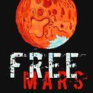 Free Mars by landonrwilson