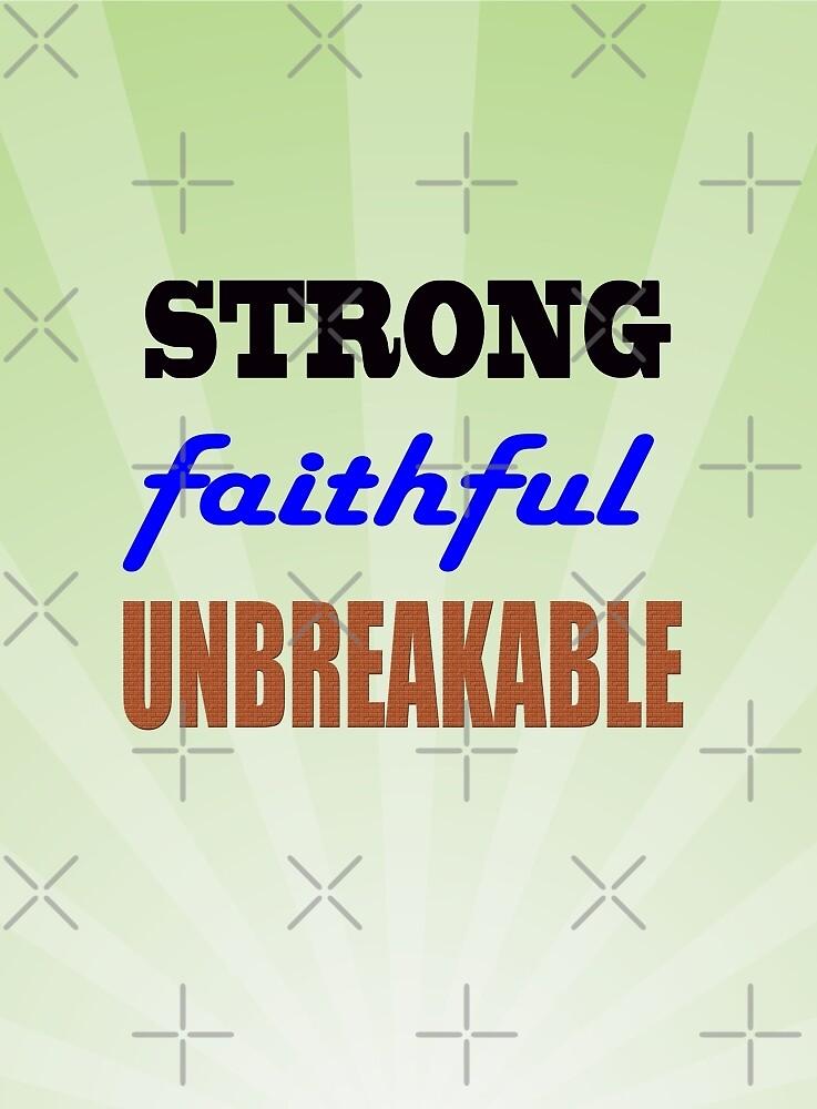 Strong Faithful Unbreakable by FrankieCat
