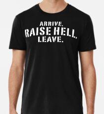 """Stone Cold"" Steve Austin ARRIVE. RAISE HELL. LEAVE. T-Shirt Premium T-Shirt"