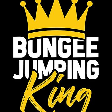 Bungee Jumping King by GeschenkIdee