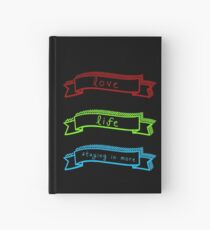 Love, Life, and Staying In More Hardcover Journal