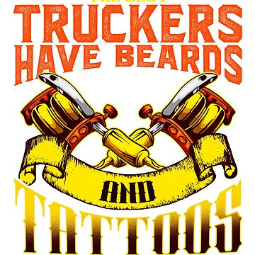 The Best Trucker Have Tattoos & Beards T-Shirt Fathers Day by BlueBerry-Pengu