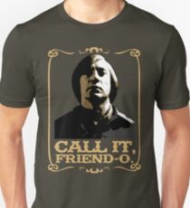 "Anton Chigurh - ""Call it, Friend-o."" Unisex T-Shirt"