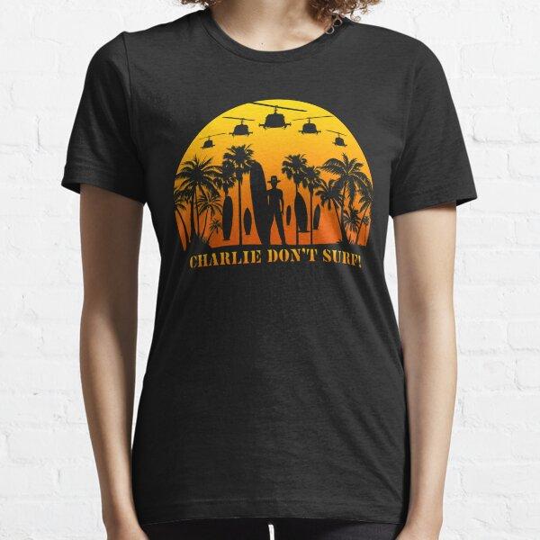Charlie don't surf - Apocalypse now Essential T-Shirt